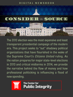 Consider the Source: Secret money in the 2012 election