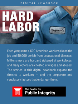 Hard Labor: 4,500 American workers die on the job each year and 50,000 die from work-related disease
